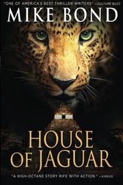 HOUSE OF JAGUAR by Mike Bond