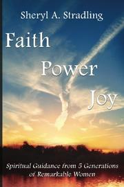 FAITH, POWER, JOY by Sheryl A. Stradling