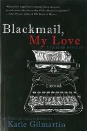 BLACKMAIL, MY LOVE by Kate Gilmartin
