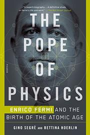THE POPE OF PHYSICS by Gino Segrè