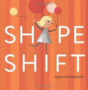 SHAPE SHIFT by Joyce Hesselberth