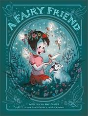 A FAIRY FRIEND by Sue Fliess