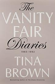 THE VANITY FAIR DIARIES by Tina Brown