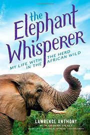 THE ELEPHANT WHISPERER (YOUNG READERS ADAPTATION) by Lawrence Anthony