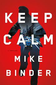KEEP CALM by Mike Binder