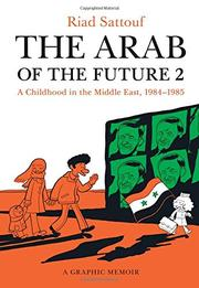 THE ARAB OF THE FUTURE 2 by Riad Sattouf