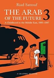 THE ARAB OF THE FUTURE 3 by Riad Sattouf