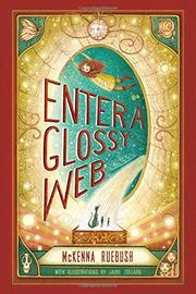 ENTER A GLOSSY WEB by McKenna Ruebush