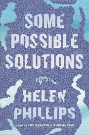 Some Possible Solutions By Helen Phillips Kirkus Reviews