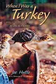 WHEN I WAS A TURKEY by Joe Hutto