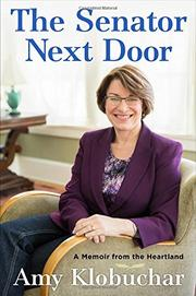 THE SENATOR NEXT DOOR by Amy Klobuchar