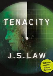 TENACITY by J. S. Law