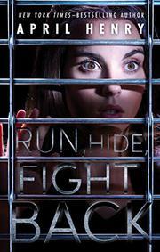 RUN, HIDE, FIGHT BACK by April Henry