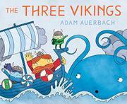THE THREE VIKINGS by Adam Auerbach