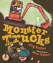 MONSTER TRUCKS by Joy  Keller