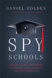 SPY SCHOOLS by Daniel Golden