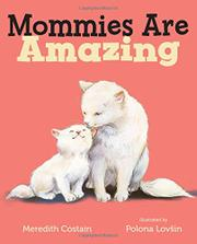 MOMMIES ARE AMAZING by Meredith Costain
