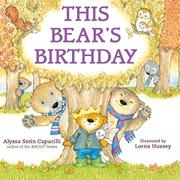 THIS BEAR'S BIRTHDAY by Alyssa Satin Capucilli