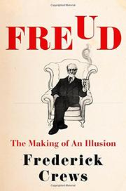 FREUD by Frederick Crews