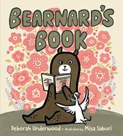 BEARNARD'S BOOK by Deborah Underwood