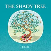 THE SHADY TREE by Demi