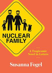 NUCLEAR FAMILY by Susanna Fogel