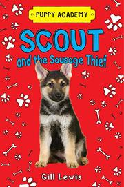 SCOUT AND THE SAUSAGE THIEF by Gill Lewis