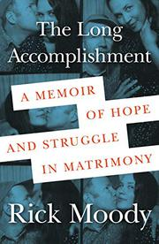THE LONG ACCOMPLISHMENT by Rick Moody