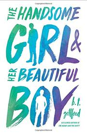 THE HANDSOME GIRL & HER BEAUTIFUL BOY by B.T. Gottfred