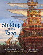 THE SINKING OF THE <i>VASA</i> by Russell Freedman