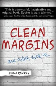 CLEAN MARGINS AND OTHER STORIES... by Linda Rocker