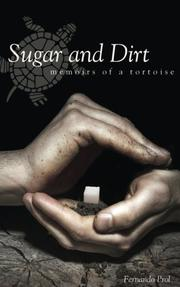 Sugar and Dirt by Fernando Prol