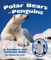 POLAR BEARS AND PENGUINS by Katharine Hall