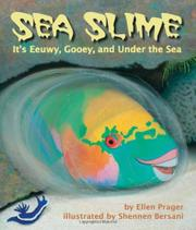 SEA SLIME by Ellen Prager