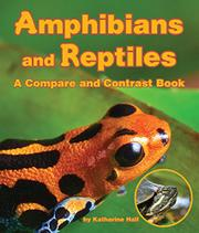 AMPHIBIANS AND REPTILES by Katharine Hall