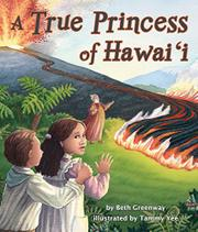 A TRUE PRINCESS OF HAWAI'I by Beth Greenway