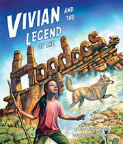 VIVIAN AND THE LEGEND OF THE HOODOOS by Terry Catasús Jennings