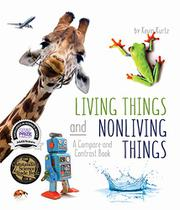 LIVING THINGS AND NONLIVING THINGS by Kevin Kurtz