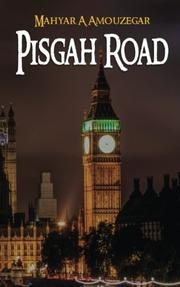 PISGAH ROAD by Mahyar A Amouzegar