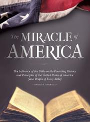The Miracle of America by Angela E. Kamrath