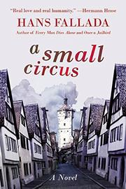 A SMALL CIRCUS by Hans Fallada