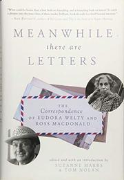 MEANWHILE THERE ARE LETTERS by Suzanne Marrs