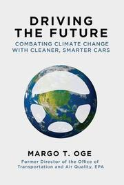 DRIVING THE FUTURE by Margo Oge