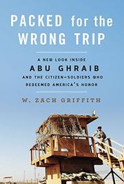 PACKED FOR THE WRONG TRIP by W. Zach Griffith