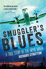 SMUGGLER'S BLUES by Richard Stratton