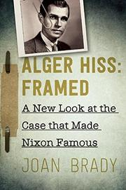ALGER HISS by Joan Brady