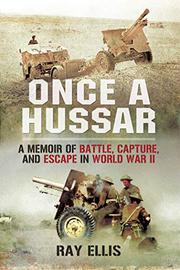 ONCE A HUSSAR by Ray Ellis