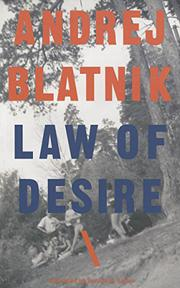 LAW OF DESIRE by Andrej Blatnik