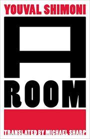 A ROOM by Youval Shimoni
