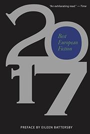 BEST EUROPEAN FICTION 2017 by Nathaniel  Davis